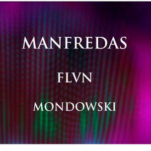 IBOAT - SHADOWPLAY: MANFREDAS, FLVN, MONDOWSKI @ I.boat - BORDEAUX