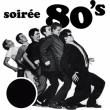 Concert SOIRÉE ANNÉES 80