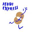 Concert *  JEUDI EXPRESS  *   à MONTPELLIER @ Opera Berlioz - Le Corum - OONM - Billets & Places