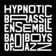 Concert HYPNOTIC BRASS ENSEMBLE