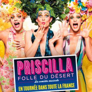 PRISCILLA FOLLE DU DESERT @ Salle Poirel - Nancy
