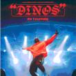 Concert DINOS à Montauban @ Le Rio Grande - Billets & Places