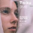 Concert Ta-ku (live) + Haute + Manast LL' à Paris @ Le Trabendo - Billets & Places