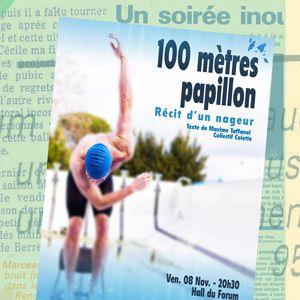 """""""100 Metres Papillon"""" - Collectif Colette"""