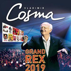 VLADIMIR COSMA « Ses inoubliables musiques des film » @ Le Grand Rex - Paris