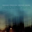 Concert Les Quatre vents à UZERCHE @ Auditorium Sophie Dessus - Billets & Places