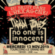 Concert TAGADA JONES + NO ONE IS INNOCENT à Tourcoing @ Le Grand Mix - Billets & Places