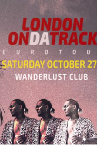 Billets La Nuit Rap & Trap x London On Da Track  - Wanderlust