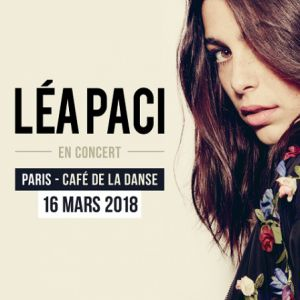 Concert LEA PACI à Paris @ Café de la Danse - Billets & Places