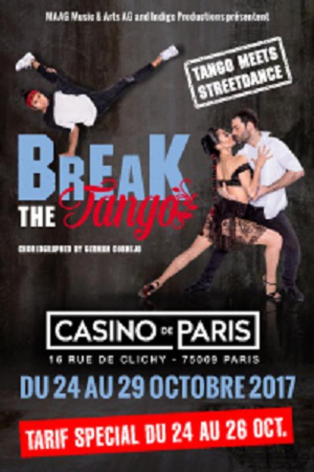 BREAK THE TANGO @ Casino de Paris - Paris