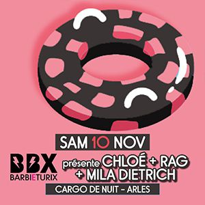 Barbi(e)turix présente : Chloé, Rag, Mila Dietrich  @ Cargo de nuit - Arles