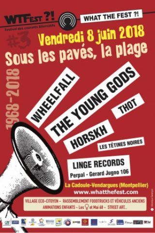 Concert WHAT THE FEST?! #3 - SOUS LES PAVÉS, LA RAGE - VENDREDI 8 JUIN
