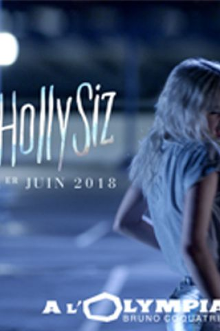 Concert HOLLYSIZ à Paris @ L'Olympia - Billets & Places