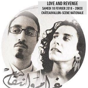 LOVE AND REVENGE @ CHÂTEAUVALLON - SCÈNE NATIONALE - OLLIOULES