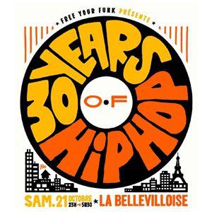 Billets FREE YOUR FUNK : 30 YEARS OF HIP HOP - La Bellevilloise