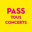 Carte PASS TOUS CONCERTS à ARLES @ Les Suds à Arles - Multisite - Billets & Places