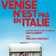 Théâtre VENISE N'EST PAS EN ITALIE
