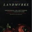 Concert Landmvrks à Paris @ Le Backstage by the Mill - Billets & Places