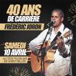 Concert 40 ANS DE SCENE DE FREDERIC JORON à Saint-Gilles les Bains @ TEAT PLEIN AIR - Billets & Places