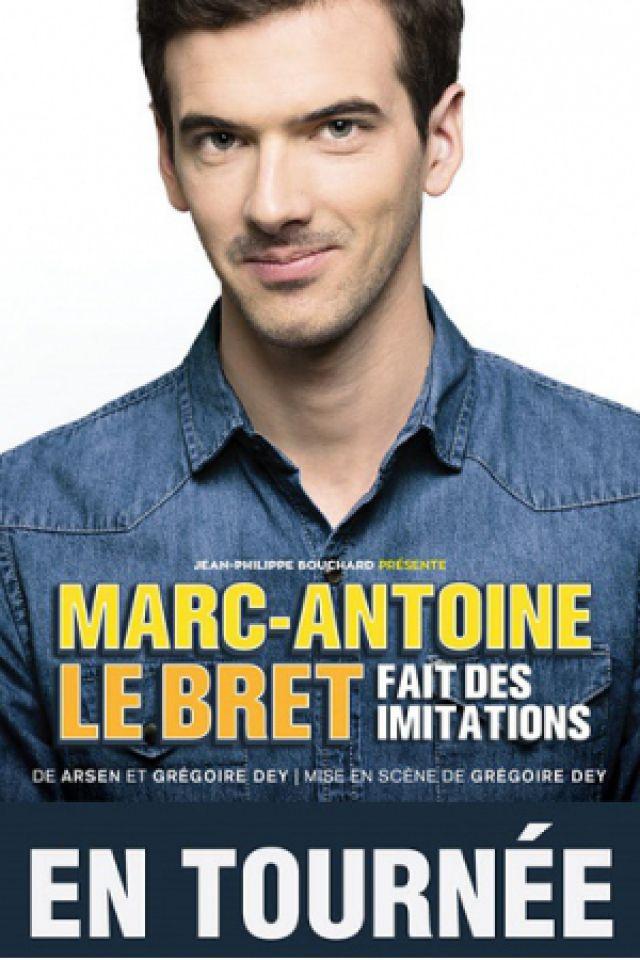 MARC ANTOINE LE BRET @ Théatre Le Rhône - Bourg Les Valence