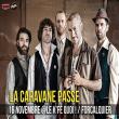 Concert LA CARAVANE PASSE
