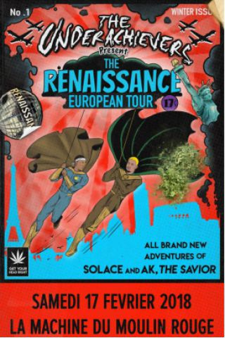Concert THE UNDERACHIEVERS à Paris @ La Machine du Moulin Rouge - Billets & Places
