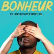 """Spectacle DRÔLE DE SOIRÉE by Nilson - """"BONHEUR"""" à NANTES @ THEATRE 100 NOMS  - Billets & Places"""