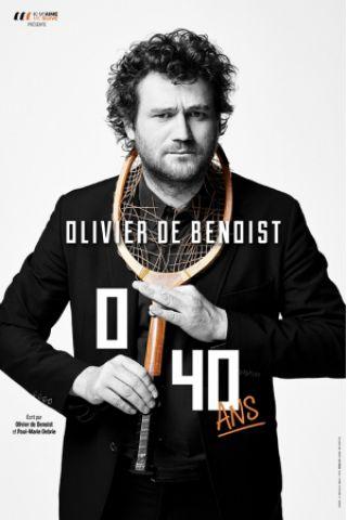Spectacle OLIVIER DE BENOIST - 0/40 à Limoges @ CCM Jean Moulin - Billets & Places