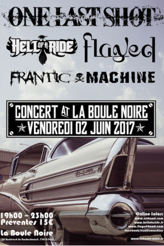 Concert One Last Shot / Hell Of A Ride / Flayed / Frantic Machine