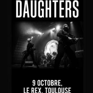 Daughters + Guests | Le Rex De Toulouse