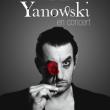 Concert YANOWSKI + HUGUES BORSARELLO et Samuel PARENT à Paris @ Café de la Danse - Billets & Places
