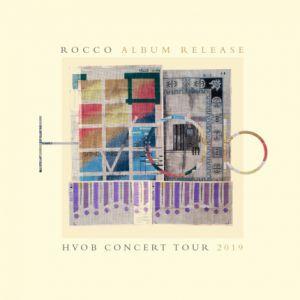 Hvob Concert Tour ?Rocco?