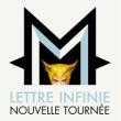 Spectacle - M - LETTRE INFINIE à Bourg en Bresse @ AINTEREXPO - EKINOX - Billets & Places