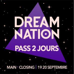Dream Nation - 2 Jours // Main + Closing