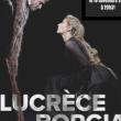 LUCRECE BORGIA - de la Comédie Française