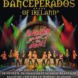 Spectacle DANCEPERADOS OF IRELAND