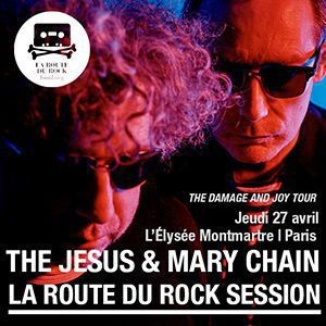 Concert The Jesus & Mary Chain - Paris @ ELYSEE MONTMARTRE - Billets & Places
