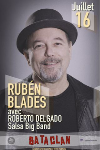 Concert RUBEN BLADES à PARIS @ LE BATACLAN - Billets & Places