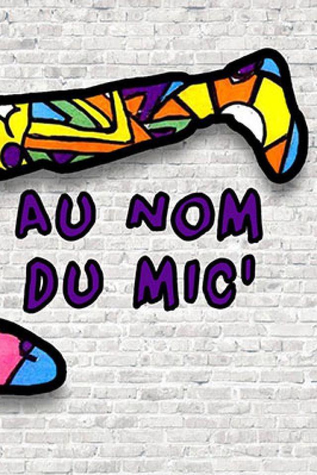 AU NOM DU MIC' @ Toï-Toï le Zinc - VILLEURBANNE