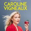 Spectacle CAROLINE VIGNEAUX à Clichy-sous-Bois @ L'espace 93 Victor Hugo - Billets & Places