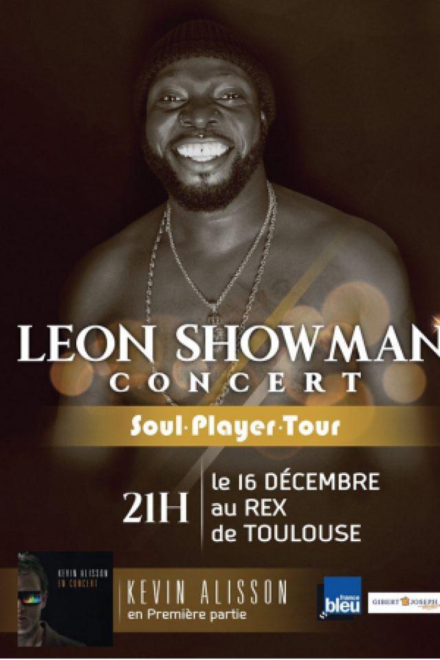 LEON SHOWMAN - SOUL PLAYER TOUR @ Le Rex - TOULOUSE