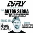 Concert Dj Fly & Friends - Anton Serra à Nantes @ Le Ferrailleur - Billets & Places