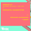 Soirée DEKMANTEL SOUNDSYSTEM • Good Music For Good People