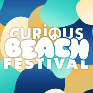 CURIOUS BEACH FESTIVAL  à CANET EN ROUSSILLON @ Naudo Beach Club - Billets & Places
