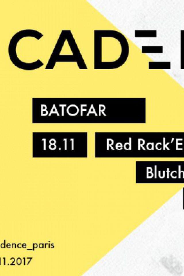 Cadence: Red Rack'em, Blutch (EP Release Party),Alexis Lafayette @ Le Batofar - Paris