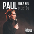 Spectacle PAUL MIRABEL