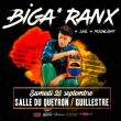 Concert Biga*Ranx à GUILLESTRE @ Salle multisports du Queyron - Billets & Places