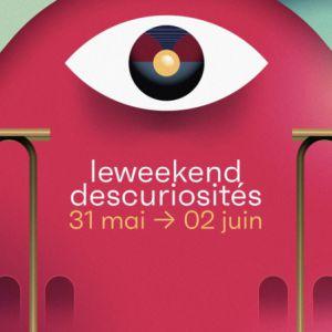 Le Weekend Des Curiosites - Jour 2