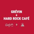 Visite GREVIN + HARD ROCK CAFE DEAL  à Paris @ Musée Grévin - Billets & Places