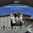 Festival 01-LE PIANISTE AUX 50 DOIGTS à LA CHAISE DIEU @ AUDITORIUM CZIFFRA - Billets & Places